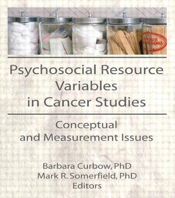 Psychosocial Resource Variables in Cancer Studies