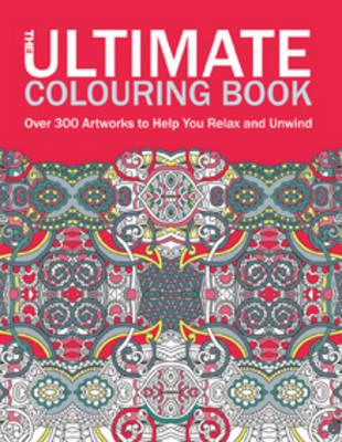 The Ultimate Colouring Book