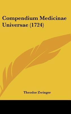 Compendium Medicinae Universae (1724)