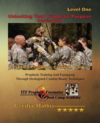 Unlocking Your Prophetic Purpose Curriculum