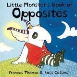 Little Monster's Book of Opposites