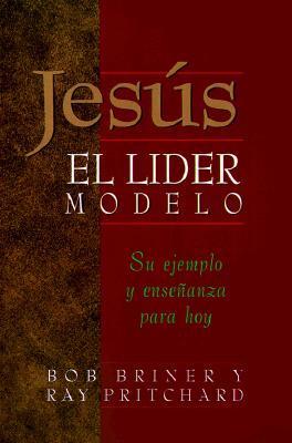 Jesus, El Lider Modelo
