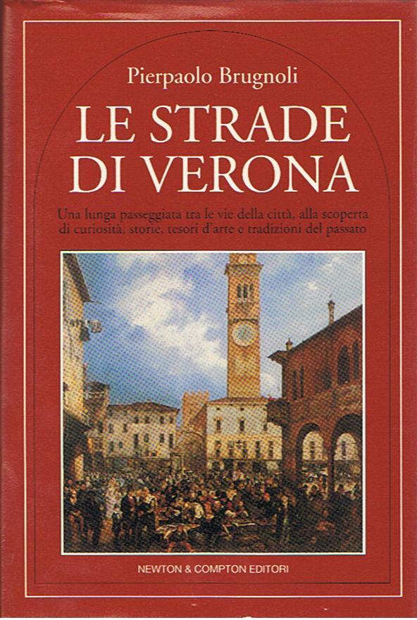 Le strade di Verona