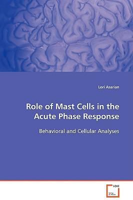 Role of Mast Cells in the Acute Phase Response