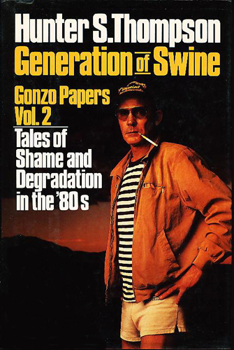 Generation of Swine: Tales of Shame and Degradation in the '80s
