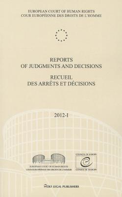 Reports of Judgments and Decisions / Recueil Des Arrets Et Decisions 2012- I
