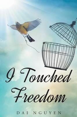 I Touched Freedom