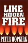 Like Hidden Fire