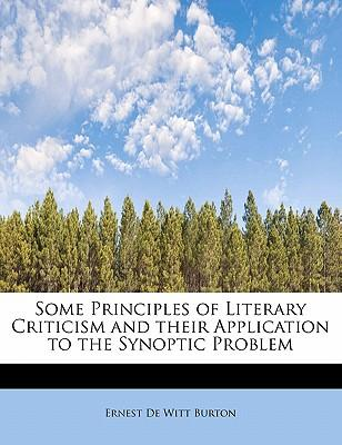 Some Principles of Literary Criticism and Their Application to the Synoptic Problem