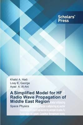 A Simplified Model for HF Radio Wave Propagation of Middle East Region