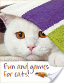 Fun and Games for Cats!