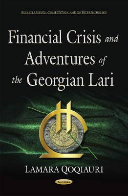 Financial Crisis and Adventures of the Georgian Lari