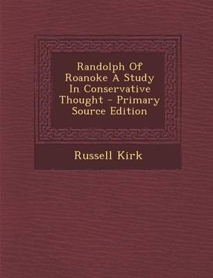 Randolph of Roanoke ...