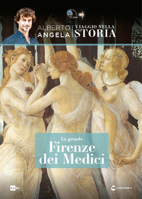 La grande Firenze dei Medici