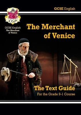 Grade 9-1 GCSE English Shakespeare Text Guide - The Merchant of Venice