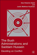 The Bush Administrations and Saddam Hussein
