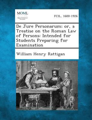 de Jure Personarum; Or, a Treatise on the Roman Law of Persons
