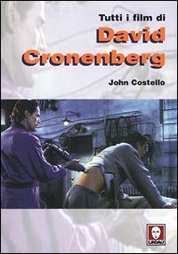 Tutti i film di David Cronenberg