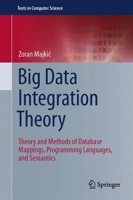 Big Data Integration Theory