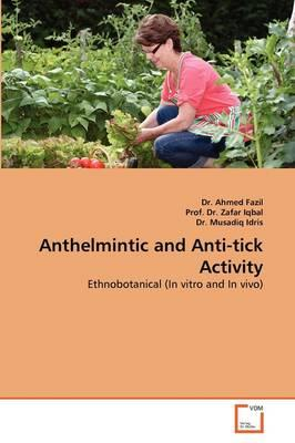 Anthelmintic and Anti-tick Activity