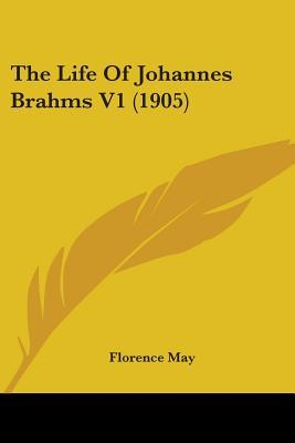 The Life of Johannes Brahms V1 (1905)