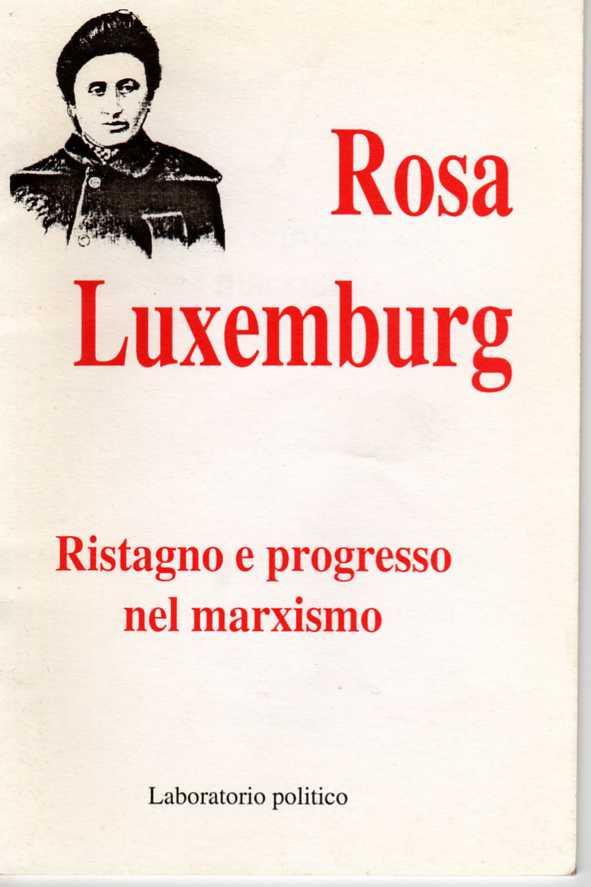 Ristagno e progresso nel marxismo