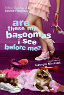 Are These My Basoomas I See Before Me?