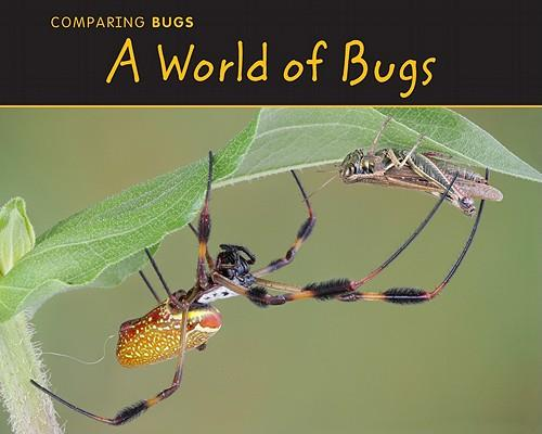 A World of Bugs