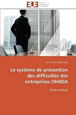 Le Systeme de Prevention des Difficultés des Entreprises Ohada
