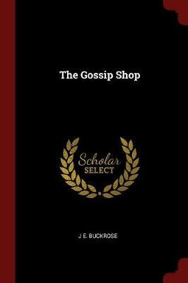 The Gossip Shop