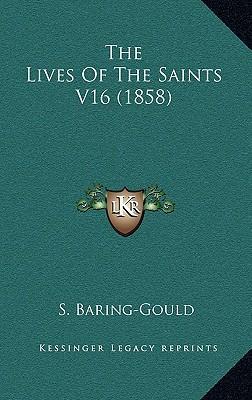 The Lives of the Saints V16 (1858)