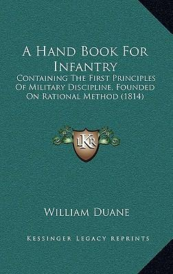 A Hand Book for Infantry