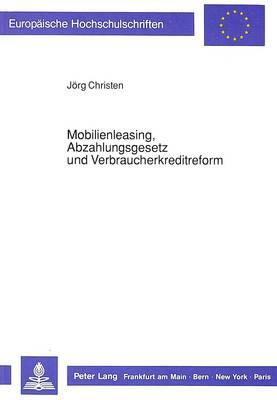 Mobilienleasing, Abzahlungsgesetz und Verbraucherkreditreform