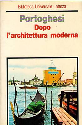 Dopo l'architettura moderna