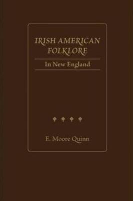 Irish American Folklore in New England