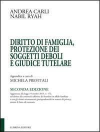 Diritto di famiglia, protezione dei soggetti deboli e giudice tutelare