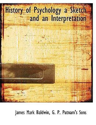 History of Psychology a Sketch and an Interpretation