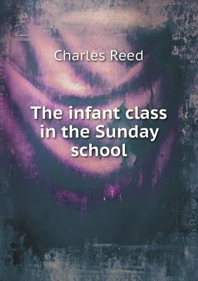 The Infant Class in the Sunday School