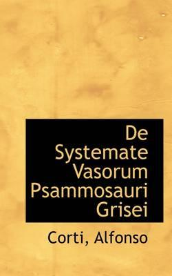 De Systemate Vasorum Psammosauri Grisei