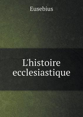 L'Histoire Ecclesiastique
