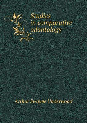 Studies in Comparative Odontology