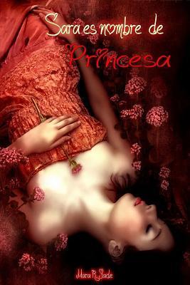 Sara es nombre de Princesa