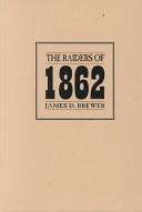 The raiders of 1862