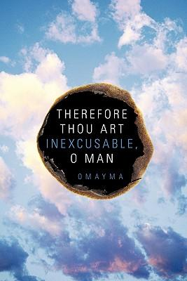 Therefore Thou Art Inexcusable, O Man