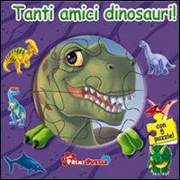Tanti Amici Dinosauri! Libro Puzzle