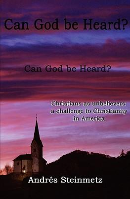 Can God Be Heard? Christians as Unbelievers