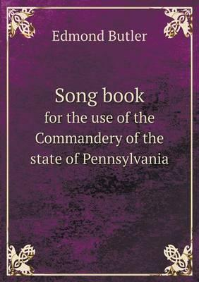Song Book for the Use of the Commandery of the State of Pennsylvania