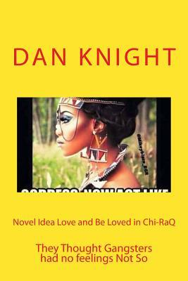Novel Idea Love and Be Loved in Chi-raq