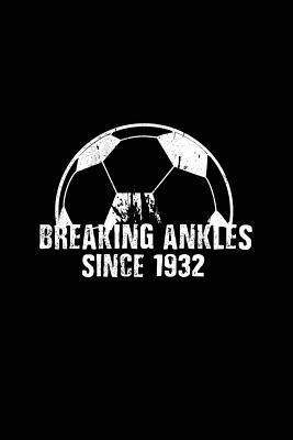Breaking Ankles Sinc...