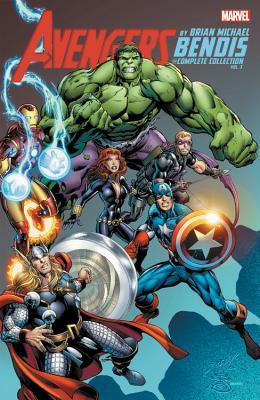 Avengers by Brian Michael Bendis the Complete Collection 3